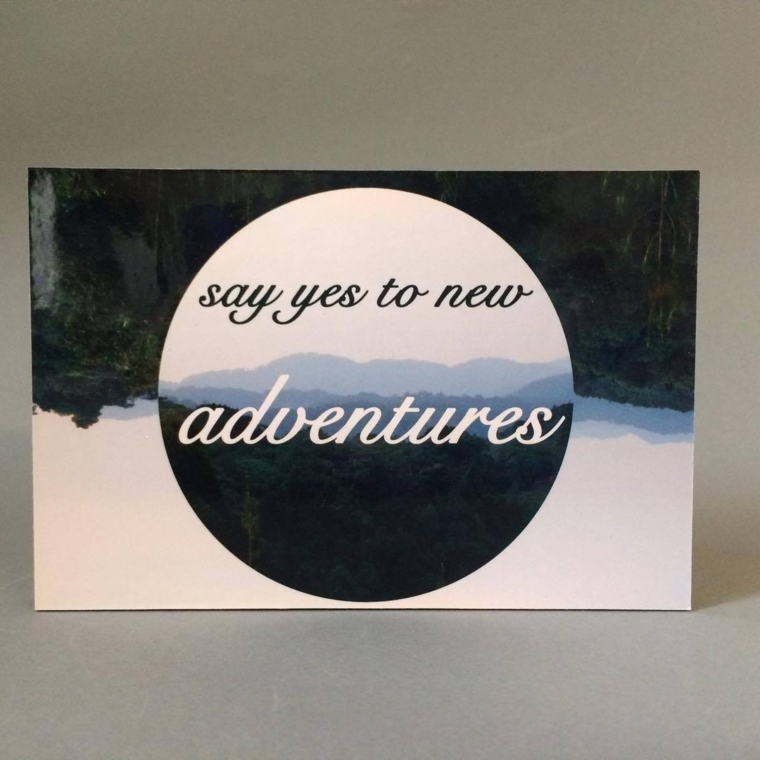 Bild - Say yes to new adventures