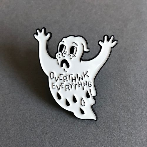 Pin OVERTHINK EVERYTHING