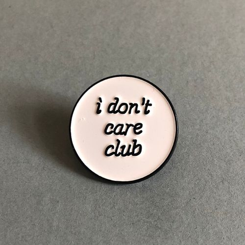 Pin Don't care club